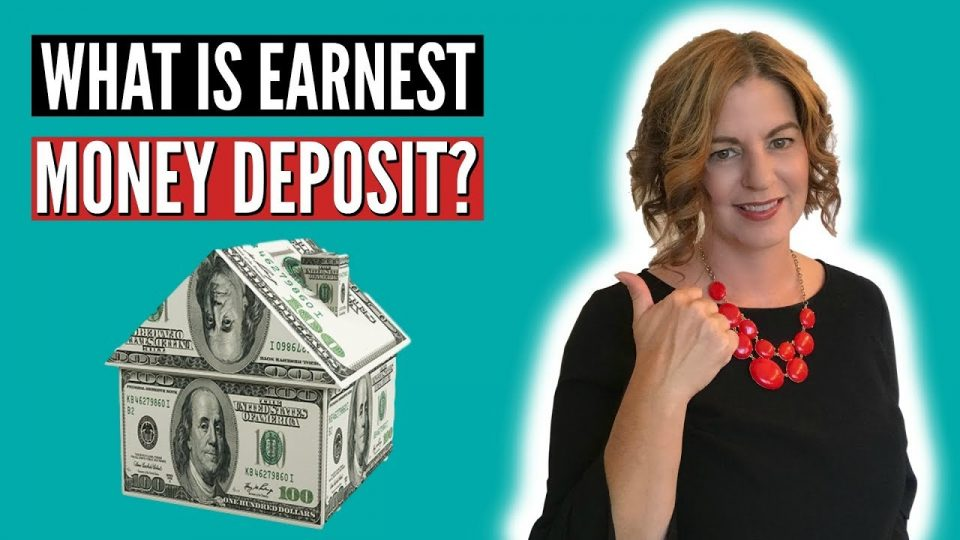 Earnest Money Deposit