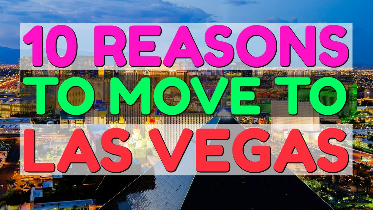 10 Reasons to Move to Las Vegas