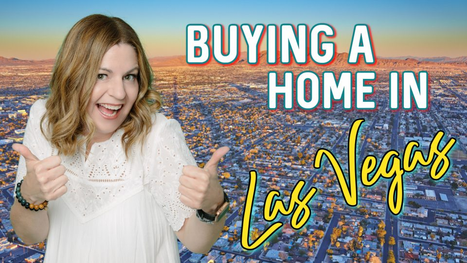 Buying a Home in Las Vegas